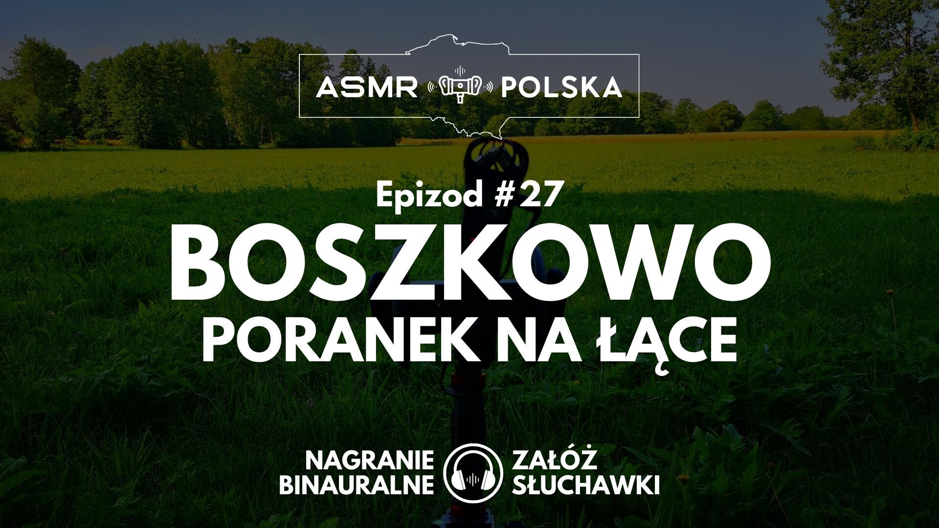 ASMR Polska Epizod 27